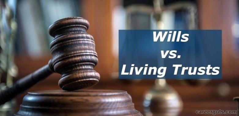 Wills vs. Trusts